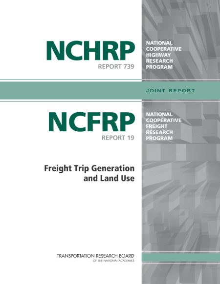 NCHRP Freight Generation Project